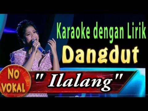 Karaoke Ilalang - Karaoke Dangdut Dengan Lirik ( Tanpa Vokal)