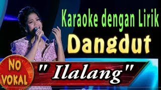 Gambar cover Karaoke Ilalang - Karaoke Dangdut Dengan Lirik ( Tanpa Vokal)