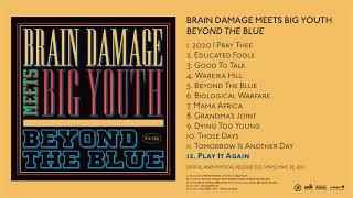 Brain Damage meets Big Youth - Play It Again