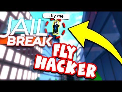 FLY HACKER IN JAILBREAK