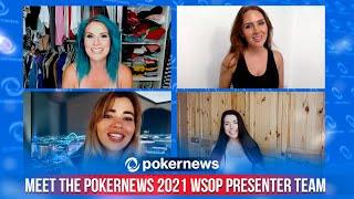 Meet The PokerNews 2021 WSOP Presenter Team