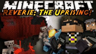 Minecraft: Reverie: The Uprising Part Two!