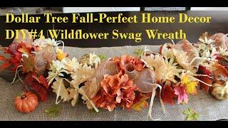 Dollar Tree Fall-Perfect Home Decor DIY#4 Wildflower Swag Wreath
