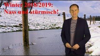 Der Winter 2018/2019 wird sehr stürmisch und nass: US-Experten geben Trend ab! (Mod.: Dominik Jung)