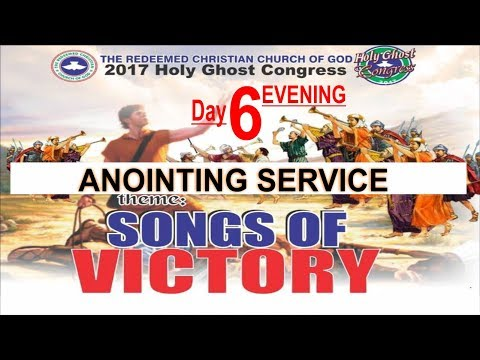 RCCG 2017 HOLY GHOST CONGRESS_ #Day6 Anointing Service_Songs Of Victory
