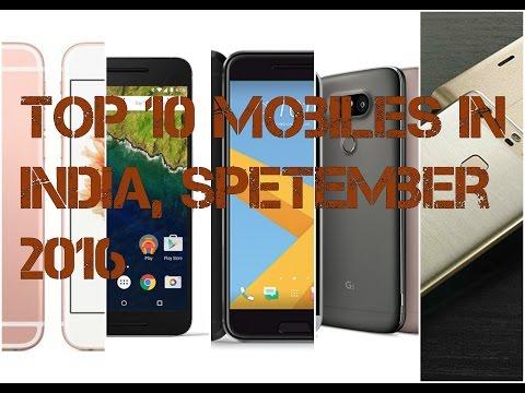 Top Ten Mobiles In India September 2016 || (1/2)