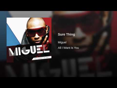 Miguel Sure Thing ( Audio )