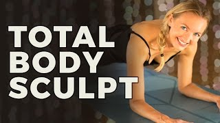 Yoga Sculpt Series 6/6: Total Body Sculpt | Full Body Tone and Stretch Workout