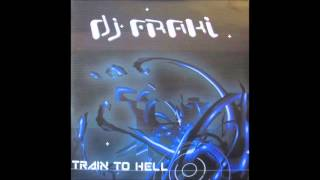 Dj Fraki - Train To Hell