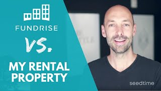 Fundrise vs. Rental Property (my actual earnings with each)
