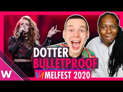 "Dotter ""Bulletproof"" Reaction | Melodifestivalen (Sweden Eurovision 2020)"