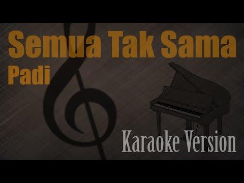 Padi - Semua Tak Sama Karaoke Version | Ayjeeme Karaoke