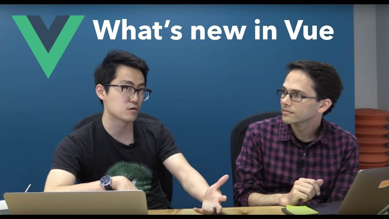 What's New in Vue.js - Evan You & Gregg Pollack