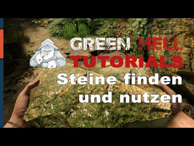 GREEN HELL - Tutorial #2 | Wo finde ich Steine? | Deutsch German Tipps und Tricks