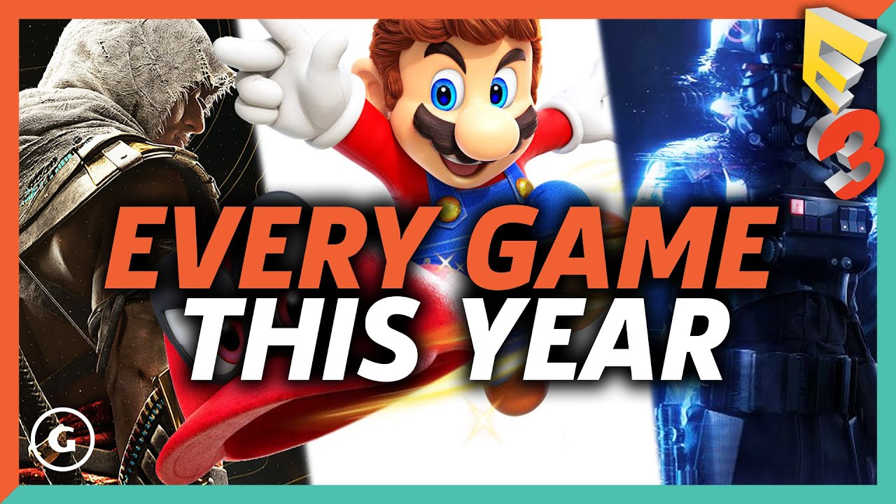 Every Game From E3 2017 Coming Out This Year Youtube