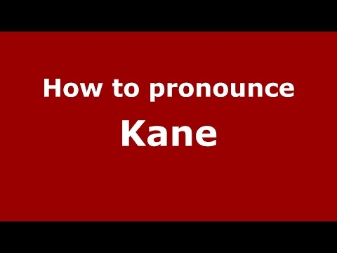 How to pronounce Kane (American English/US) - PronounceNames.com