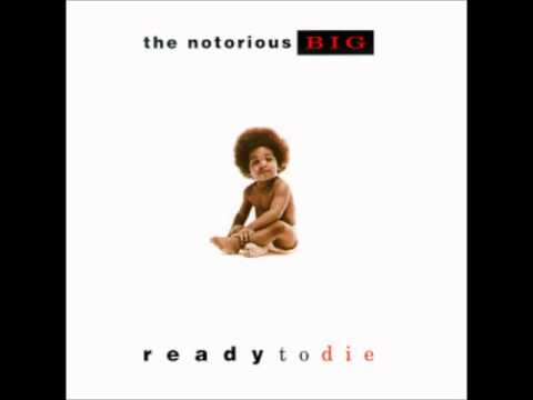 THE NOTORIOUS B I G   READY TO DIE Full Album 1994