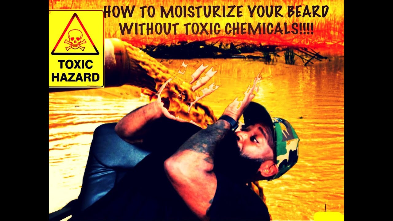 FIND A BEARD MOISTURIZER WITHOUT TOXIC CHEMICALS!! MOISTURIZERS PART1