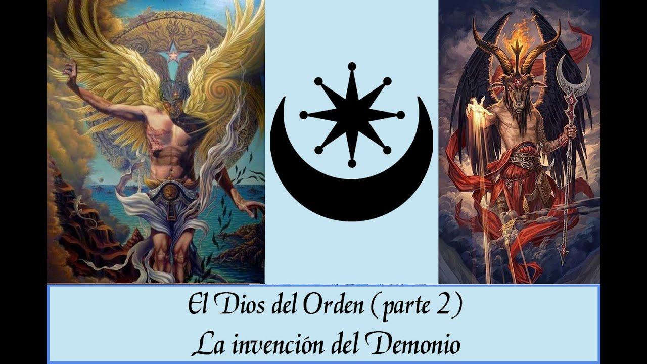 III. El Dios del orden (parte 2): LUCIFER
