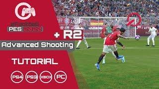 PES 2020 | Advanced Shooting + R2 |Tutorial | 100% Goal! | Xbox & Playstation #3