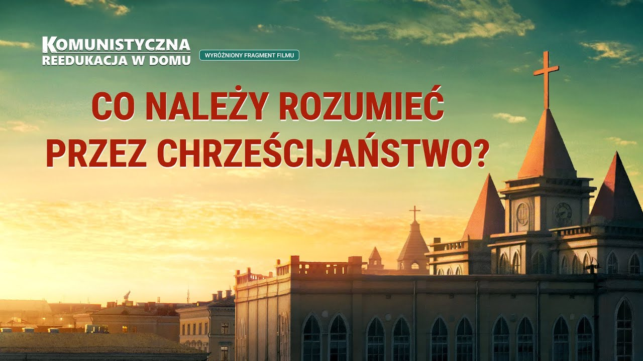 """Chrześcijański film familijny """"Komunistyczna reedukacja w domu"""" Klip filmowy (5) – Co należy rozumieć przez chrześcijaństwo?"""