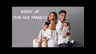 BEST  GIDDY UP OFFICIAL LYRIC VIDEO THE ACE FAMILY  FULL SONG