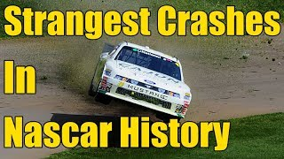 Strangest Crashes In Nascar History