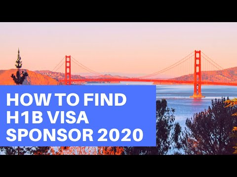 How to Find an H1B Visa Sponsor in 2020 | USA Work Visa