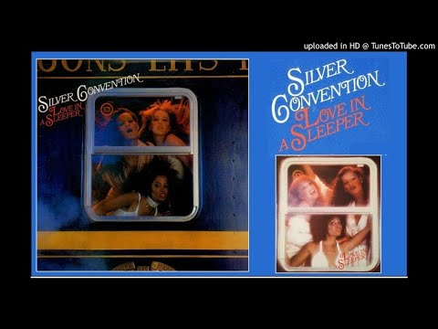 Silver Convention: Love In A Sleeper [Full Album, Expanded Version] (1978)