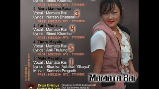 Mamata Rai All Songs Collection