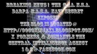 Zakaos+Breaking News !C.I.A. N.S.A. nazi Darpa Secrets Exposed!(1pK00o00O0PhAoA0AoAoAoAOA)