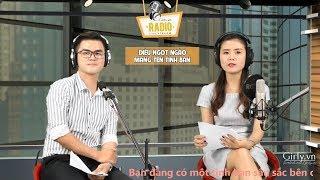 Girly Radio Livestream - Điều Ngọt Ngào Mang Tên Tình Bạn   Girly.vn
