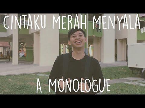 Cintaku Merah Menyala: A Monologue