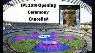 IPL 2019:Opening ceremony to be scrapped in favour of donation for Pulwama martyrs