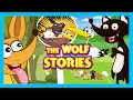 The Wolf Story | The Fox and The Goats | The Clever Fox - Kids Stories | Story Collection