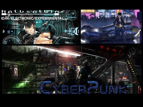 CyberPunk Muzik 4/5 - HalusaTwin