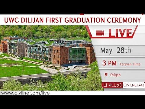 LIVE. UWC Dilijan First Graduation Ceremony
