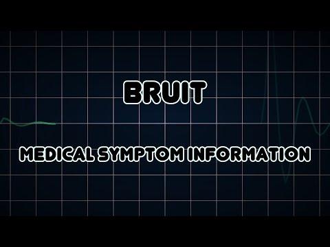 Bruit (Medical Symptom)