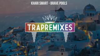 Download Khari Smart - Brave Pools MP3 song and Music Video