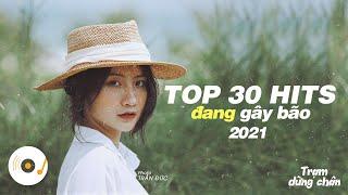 TOP 30 HITS NHẠC TRẺ TRIỆU VIEW TỪNG GÂY BÃO TRÊN KHẮP CÁC BXH ÂM NHẠC VIỆT NAM #8