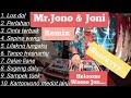 Gambar cover #jonojoni #losdol                                       Mr.Jono & Joni Full Album Remix Terbaru 2020