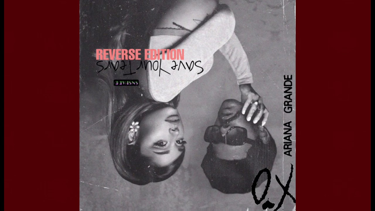 Download The Weeknd x Ariana Grande - Save Your Tears (REVERSE EXTENDED EDITION)