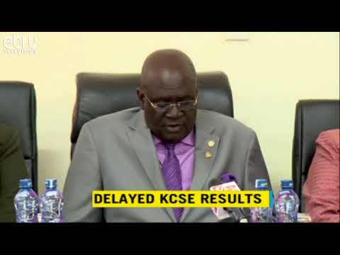 Cause Of Delayed KCSE Results