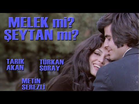 Melek Mi Şeytan Mı? ( 1971) - Türkan Şoray & Tarık Akan