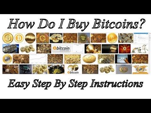 How Do I Get Bitcoins? How Do I Buy Bitcoins? Step By Step Instructions