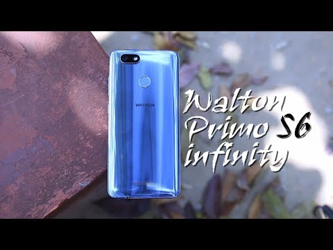 Walton Primo S6 Infinity Hands on Review in Bangla