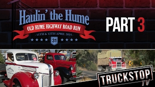 Haulin' the Hume Part 3 - TRUCKSTOP TV