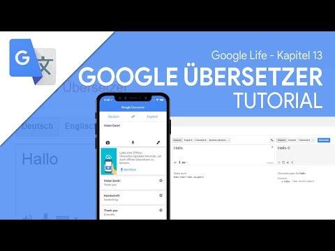 So funktioniert Google Übersetzer (App) | Das Große Tutorial (Google Life #13)