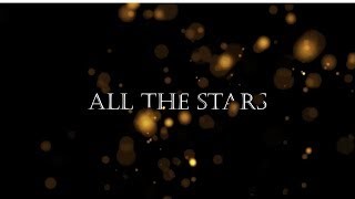 Kendrick Lamar, SZA - All The Stars (Lyric)