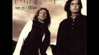 Jimmy Page & Robert Plant - Friends - No Quarter
